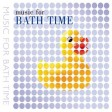 Music For Bath Time - Music For Bath Time