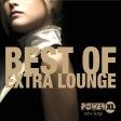Best Of Extra Lounge - Power XL Extra Lounge