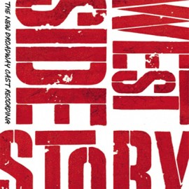 West Side Story - The New Broadway Cast Recording