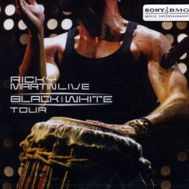 Ricky Martin  - Live Black and White Tour