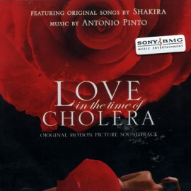 Love in the Time of Cholera  - Orginal Motion Picture Soundtrack