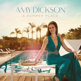 Amy Dickson - A Summer Place