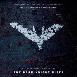 Hans Zimmer - The Dark Knight Rises - Original Motion Picture Soundtrack
