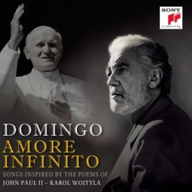 Placido Domingo - Amore Infinito  (Songs Inspired By The Poems Of John Paul Ii – Karol Wojtyla)