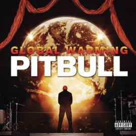 Pitbull - Global Warming (Deluxe Edition)