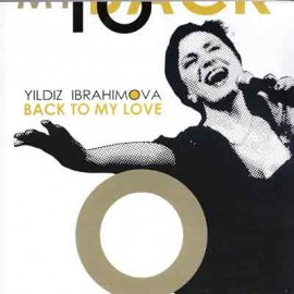 Yıldız İbrahimova - Back To My Love