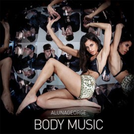 Alunageorge - Body Music (Limited Digipack Deluxe Edition 5 Bonus Tracks)