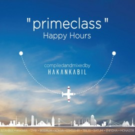 Primeclass Happy Hours - by Hakan Kabil