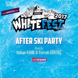 Whitefest 2017 - After Ski Party - by Hakan Kabil - Emrah Göktaş