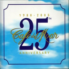 Cafe Del Mar - 25 Th Annivers