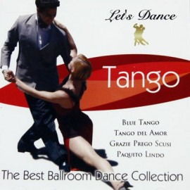 The Best Ballroom Dance Collection - Tango