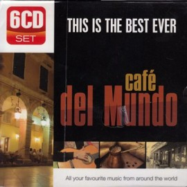 This is The Best Ever - Cafe Del Mundo
