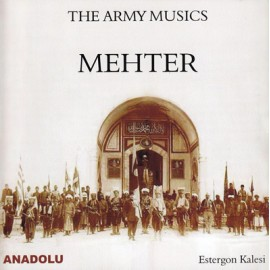 Mehter - The Army Musics