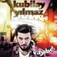 Kubilay Yılmaz - Vay Be!