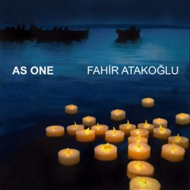 Fahir Atakoğlu - As One