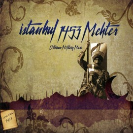 Mehter - İstanbul 1453 Mehter / Ottoman Military Music