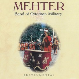 Mehter - Band of Ottoman Military