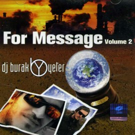 Dj Burak Yeter - For Message
