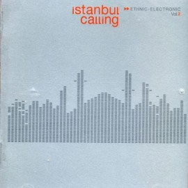 Istanbul Calling - 2