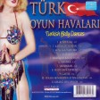 Türk Oyun Havaları - Turkish Belly Dances