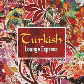 Turkish Lounge Express - Turkish Lounge Express