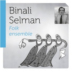 Binali Selman - Folk Ensemble