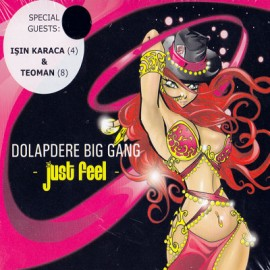 Dolapdere Big Gang - Just Feel