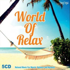 World Of Relax - (5 CD)