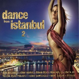 Dance From İstanbul - Dance From İstanbul 2