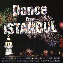 Dance From İstanbul - Dance From İstanbul