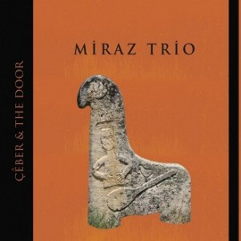 Miraz Trio - Çeber  -  The Door