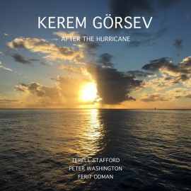 Kerem Görsev - After The Hurricane