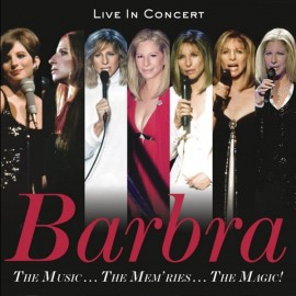 Barbra Streisand - The music…the mem'ries… The magic!