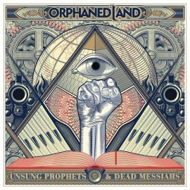 Orphaned Land -  Unsung prophets  -  Dead messiahs