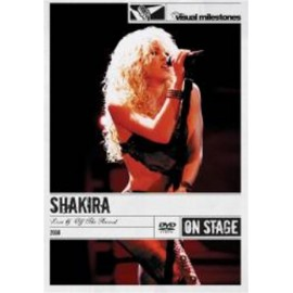 Shakira - Live  -  Off The Reco