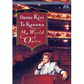 Dame Kiri Te Kanawa - My World Of Opera