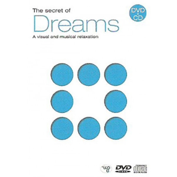 A Visual And Musical Relaxation - The Secret Of Dreams