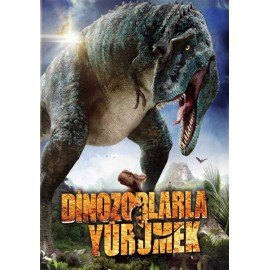 Dinozorlarla Yürümek - Walking With Dinosaurs