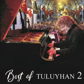 Tuluyhan Uğurlu - Best Of 2