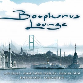 Bosphorus Lounge - (Plak)