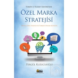 Özel Marka Stratejisi - Private Label Stratigy İn Turkish Online Retailing